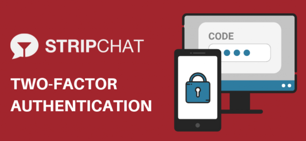stripchat two factor authentication